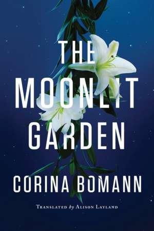 The Moonlit Garden de Corina Bomann
