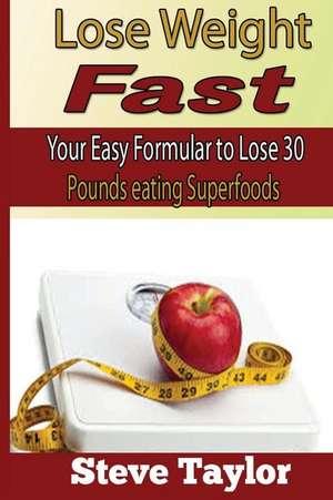 Fast Weight Loss de Steve Taylor