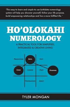 Ho'olokahi Numerology de Tyler Mongan