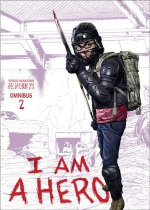 I Am A Hero Omnibus Volume 2 de Kengo Hanazawa