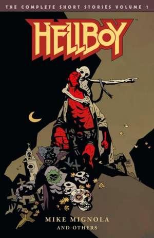 Hellboy: The Complete Short Stories Volume 1 de Mike Mignola
