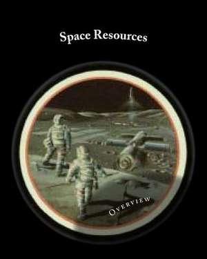 Space Resources de Mary Fae McKay