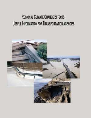 Regional Climate Change Effects de U. S. Department of Transportation