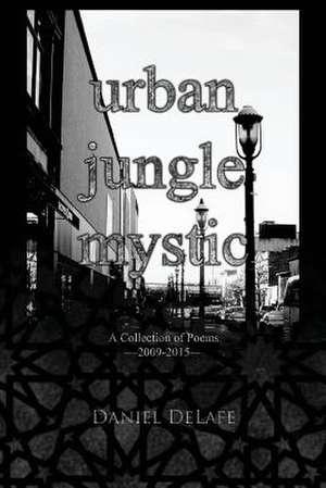 Urban Jungle Mystic de Daniel Delafe