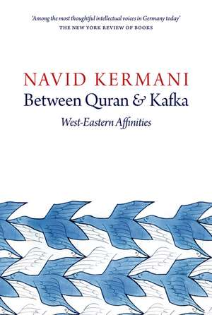 Between Quran and Kafka