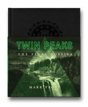 Twin Peaks: The Final Dossier de Mark Frost