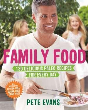 Family Food de Pete Evans