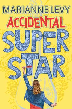 Levy, M: Accidental Superstar
