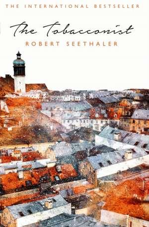 The Tobacconist de Robert Seethaler