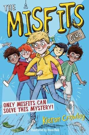The Misfits Club de Kieran Crowley