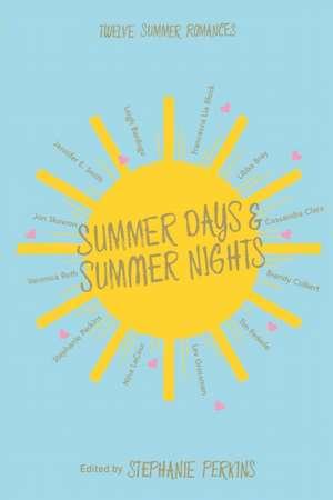 Summer Days, Summer Nights de Stephanie Perkins