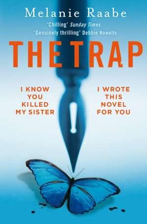 Raabe, M: The Trap de Melanie Raabe
