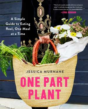 One Part Plant de Jessica Murnane