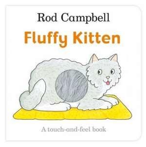 Fluffy Kitten de Rod Campbell