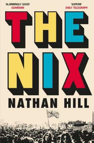 Hill, N: Nix de Nathan Hill