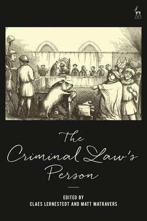 The Criminal Law's Person de Professor Claes Lernestedt