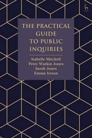 The Practical Guide to Public Inquiries de Isabelle Mitchell