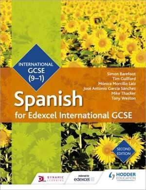 Edexcel International GCSE Spanish Student Book de Simon Barefoot