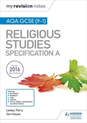 My Revision Notes AQA GCSE (9-1) Religious Studies Specification