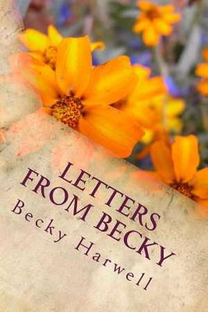 Letters from Becky de Becky Harwell