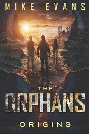 The Orphans de Mike Evans