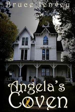 Angela's Coven de Bruce Jenvey