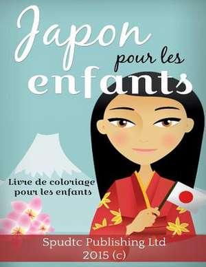 Japon Pour Les Enfants de Spudtc Publishing Ltd