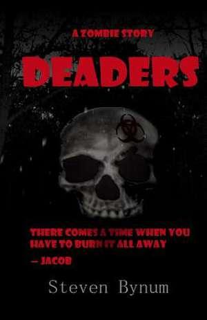 Deaders de Steven Bynum