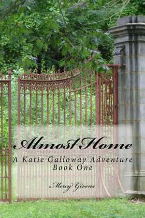 Almost Home de Givens, Mercy