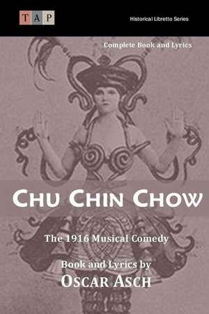 Chu Chin Chow de Oscar Asche