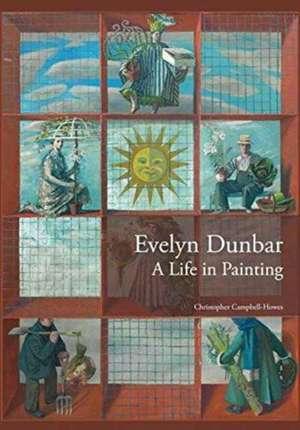 Campbell-Howes, C: Evelyn Dunbar de Christopher Campbell-Howes