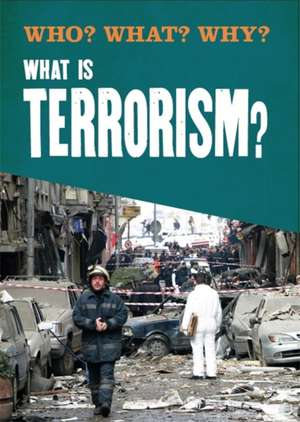 Who? What? Why?: What is Terrorism?