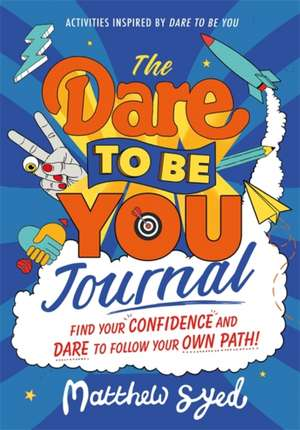 The Dare to Be You Journal imagine