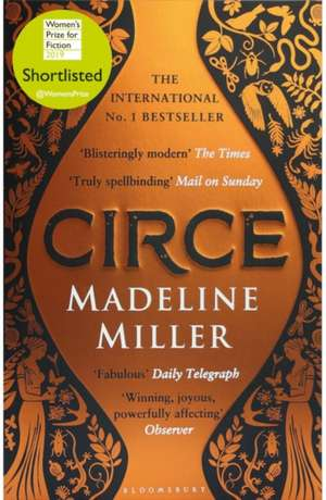 Circe: The Sunday Times Bestseller - LONGLISTED FOR THE WOMEN'S PRIZE FOR FICTION 2019 de Madeline Miller