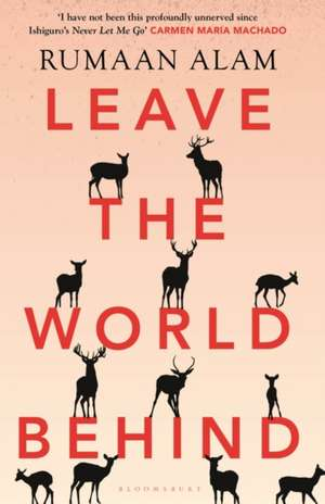 Leave the World Behind de Rumaan Alam