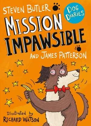 Dog Diaries: Mission Impawsible de Steven Butler