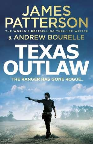 Patterson, J: Texas Outlaw de James Patterson