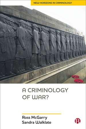 A Criminology of War? de Ross McGarry