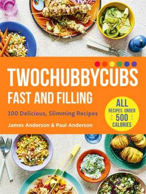 Anderson, J: Twochubbycubs Fast and Filling imagine