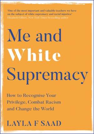 Me and White Supremacy imagine