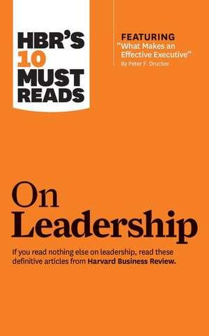 HBR's 10 Must Reads on Leadership de Bill George