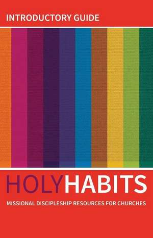Holy Habits: Introductory Guide de Andrew Roberts