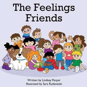 The Feelings Friends de Lindsey Perper