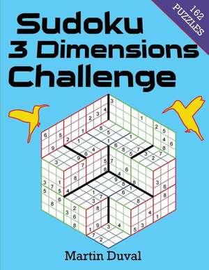 Sudoku 3 Dimensions Challenge de Martin Duval