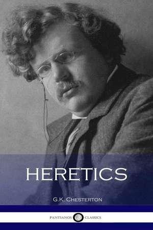 Heretics de G. K. Chesterton