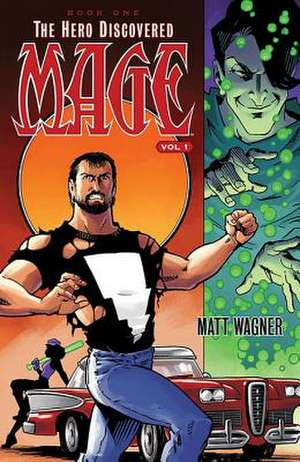 Mage Book One: The Hero Discovered Volume 1
