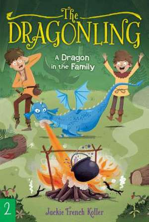 A Dragon in the Family, Volume 2 de Jackie French Koller