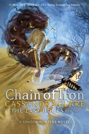 Chain of Iron de Cassandra Clare