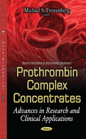 Prothrombin Complex Concentrates