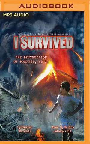 I Survived the Destruction of Pompeii, A.D. 79 de Lauren Tarshis
